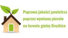 Poprawa jakości powietrza poprzez wymianę pieców na terenie gminy Drużbice